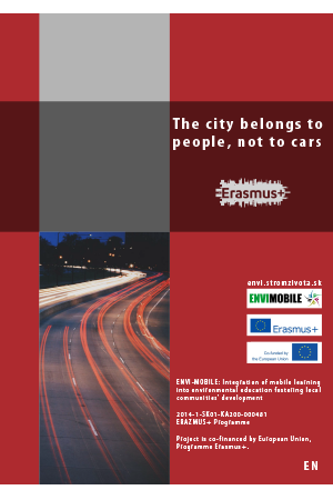 Human environment - The city belongs to people, not to cars